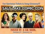 Salt Lake Comic Con Fan X Ticket Giveaway