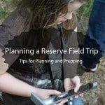 Planning a Reserve Field Trip + Geeky Educational Link Up 4/2/15