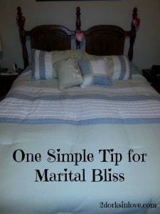 A little tip for marital bliss that is really easy to do