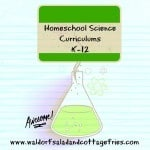 Homeschool Science Curriculums K-12 | Geeky Educational Link Up 5/19/15