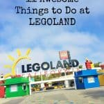 11 Awesome Things to Do at LEGOLAND