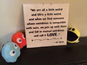 Dr. Seuss Mutual Weirdness sign