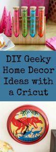 Geeky Home Decor Ideas You can Make With a Cricut