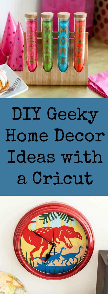 Geeky Home Decor Ideas You can Make With a Cricut