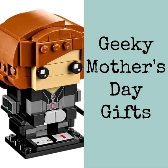 Geeky Mother's Day Gifts for Your Awesome Mom